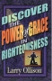 Discover the Power of Grace in Righteousness by Dr. Larry Ollison