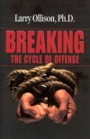 Breaking the Cycle of Offense by Dr. Larry Ollison
