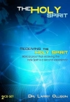 The Holy Spirit - Receiving the Holy Spirit by Dr. Larry Ollison