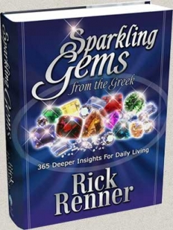 Sparkling Gems From the Greek  by Rick Renner