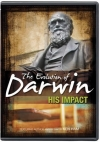 The Evolution of Darwin: His Impact by Ken Ham