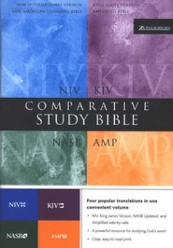Amplified, KJV, NASB, & NIV Comparative Study Bible