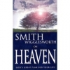 Smith Wigglesworth on Heaven God's Great Plan For Your Life By: Smith Wigglesworth