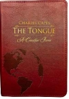 The Tongue: A Creative Force by Charles Capps