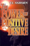 Power of Positive Desire by T.L. Osborn
