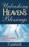 Unleashing Heaven's Blessings by Happy Caldwell