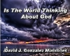 Is The World Thinking About God