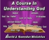 A Course In Understanding God