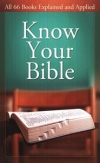 Know Your Bible By: Paul Kent