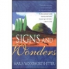 Signs & Wonders By: Maria Woodworth-Etter