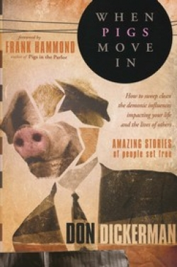When Pigs Move In By: Don Dickerman