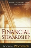 Financial Stewardship By: Andrew Wommack