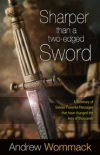 Sharper Than a Two-edged Sword By: Andrew Wommack