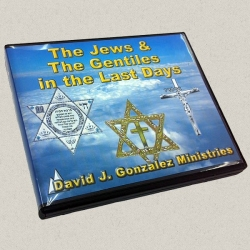 The Jews & The Gentiles In The Last Days