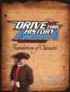 Drive Thru History America: Foundations of Character By: David Barton