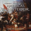 A Spiritual & Historical Perspective on America's War on Terror CD By: David Barton