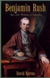 Benjamin Rush By: David Barton