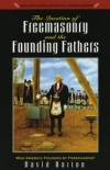 The Question of Freemasonry and the Founding Fathers By: David Barton