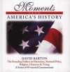Moments from America's History - Audiobook on CD By: David Barton