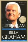 Just As I Am: The Autobiography of Billy Graham By: Billy Graham