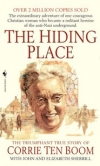 The Hiding Place By: Corrie ten Boom