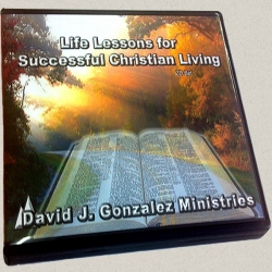 Life Lessons For Successful Christian Living