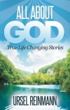 It's All about God by Ursel M. Reinmann