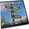 America & Israel - Past, Present & Future by Pastor David J. Gonzalez