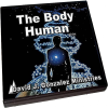 The Body Human by Pastor David J. Gonzalez