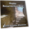 Happy Resurrection Day by Pastor David J. Gonzalez