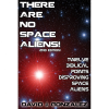 There Are No Space Aliens  - by David J. Gonzalez