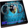 The Father & The Son by Pastor David J. Gonzalez