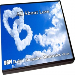 All About Love with Pastor David J. Gonzalez
