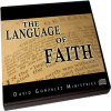 The Language of Faith by Pastor David J. Gonzalez