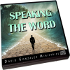 Speaking The Word by David J. Gonzalez