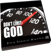 Don't Limit God by Pastor David J. Gonzalez
