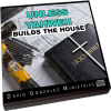 Unless Yahweh Build The House by Pastor David J. Gonzalez