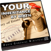 Your Inheritance By Birth by Pastor David J. Gonzalez