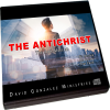 THE ANTICHRIST by Pastor David J. Gonzalez