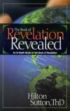 Revelation Revealed by Dr. Hilton Sutton