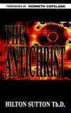 The Antichrist by Dr. Hilton Sutton