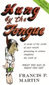 Hung By The Tongue by Frances Martin