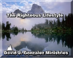 The Righteous Lifestyle