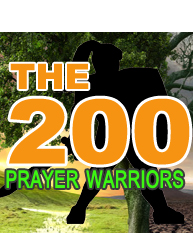 The 200 Prayer Warriors