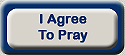 I Agree To Pray